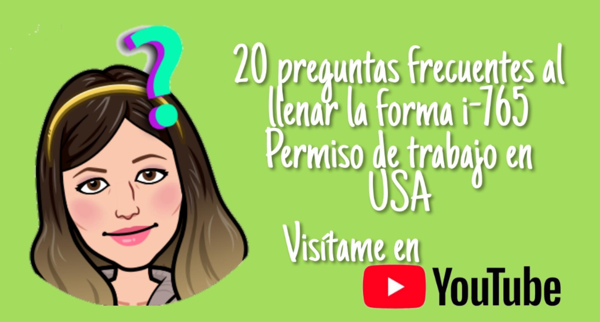 Preguntas más frecuentes al llenar la solicitud del permiso de trabajo en Estados Unidos