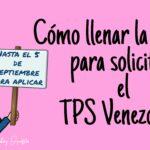 Cómo llenar la planilla para el TPS Venezolano, Forma I-821